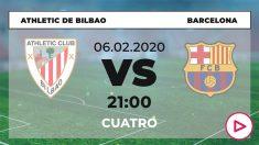 Athletic – Barcelona: cuartos de final de la Copa del Rey.