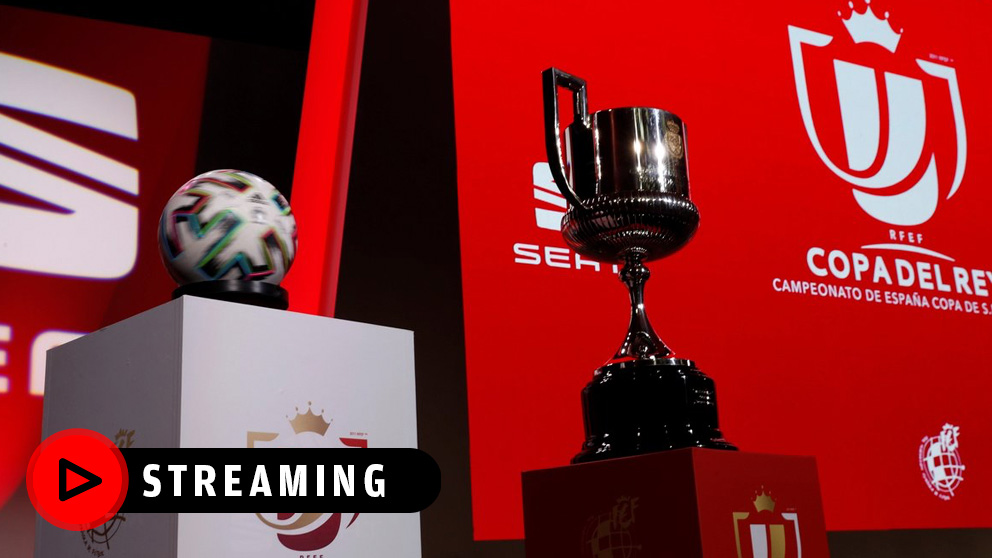 Sorteo de semifinales de Copa del Rey, en streaming.