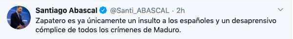 Abascal estalla contra Zapatero: «Eres cómplice de todos los crímenes de Maduro»