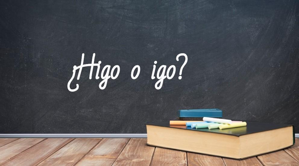 Se escribe higo o igo