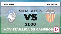 Champions League 2019-2020: Atalanta – Valencia | Horario del partido de fútbol de Champions League.