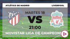 Atlético de Madrid – Liverpool: Champions League