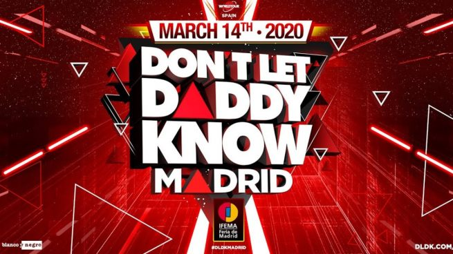 Don't Let Daddy Know Madrid 2020