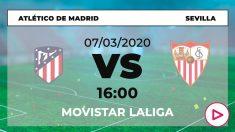 Atlético de Madrid-Sevilla: Horario y dónde ver online el partido hoy de Liga Santander por TV en directo.