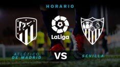 Atlético de Madrid – Sevilla: jornada 27 de la Liga Santander