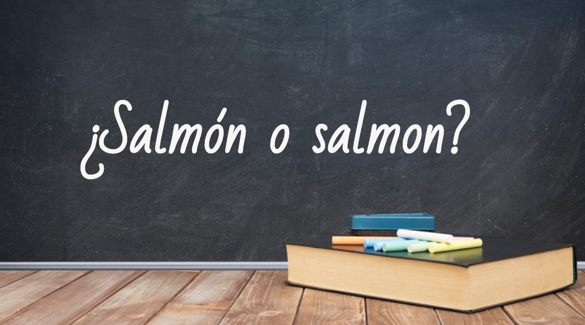 Se escribe salmón o salmon