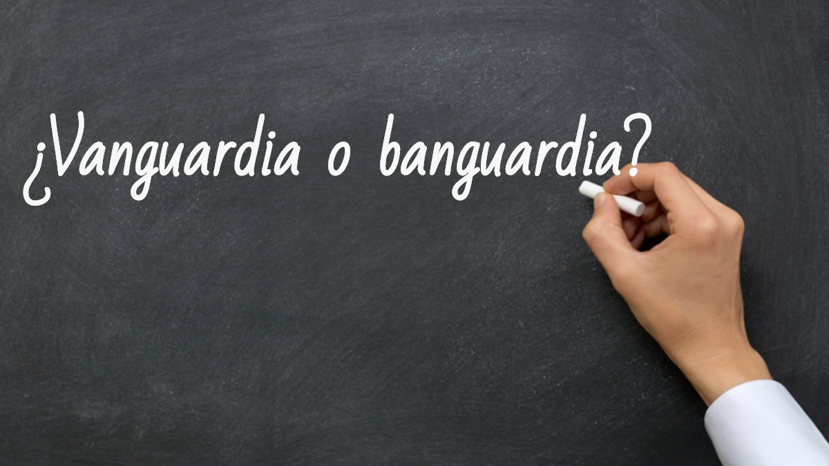 Se escribe vanguardia o banguardia