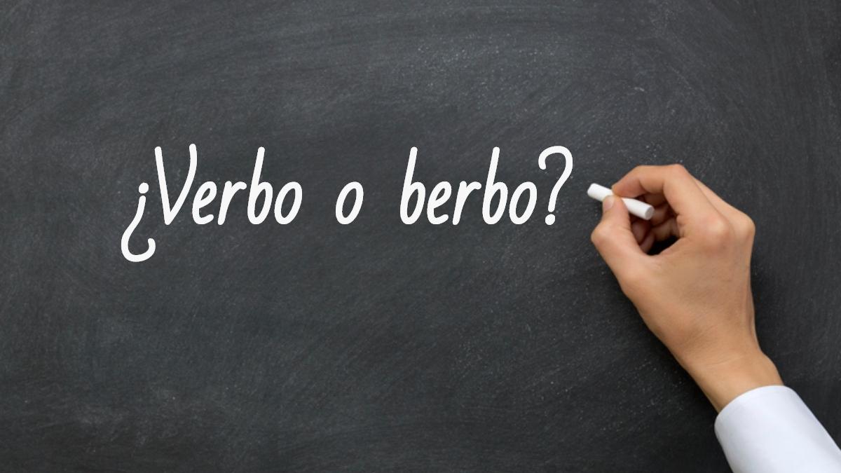 Se escribe verbo o berbo