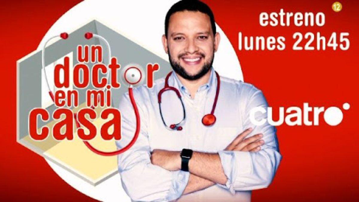 'Un doctor en mi casa', estreno hoy en Cuatro