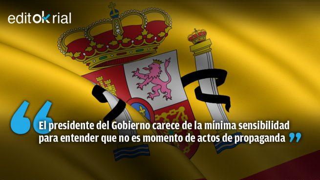 España está de luto y no para las fiestas de Sánchez