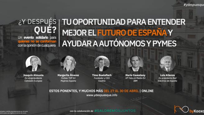'¿Y después QUÉ? Hablemos del futuro': la cita solidaria donde se tratará cómo estará España tras el estado de alarma