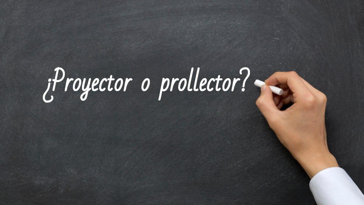 Se escribe proyector o prollector