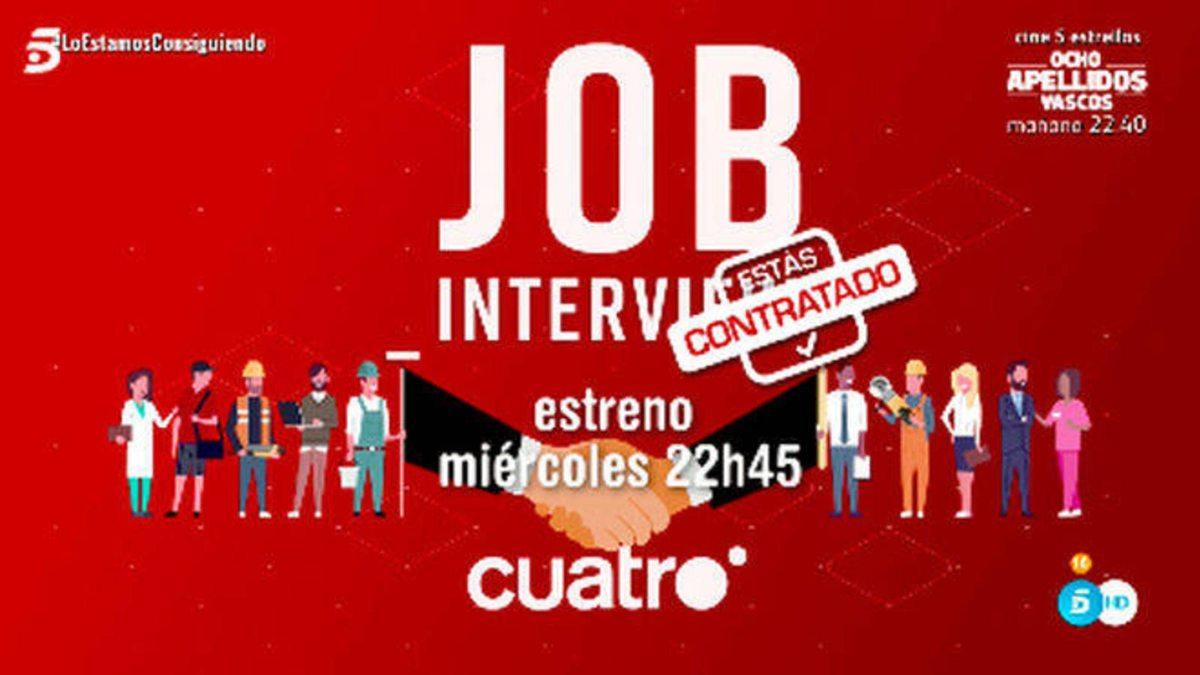 Estreno de 'Jobs Interview: estás contratado' en Cuatro