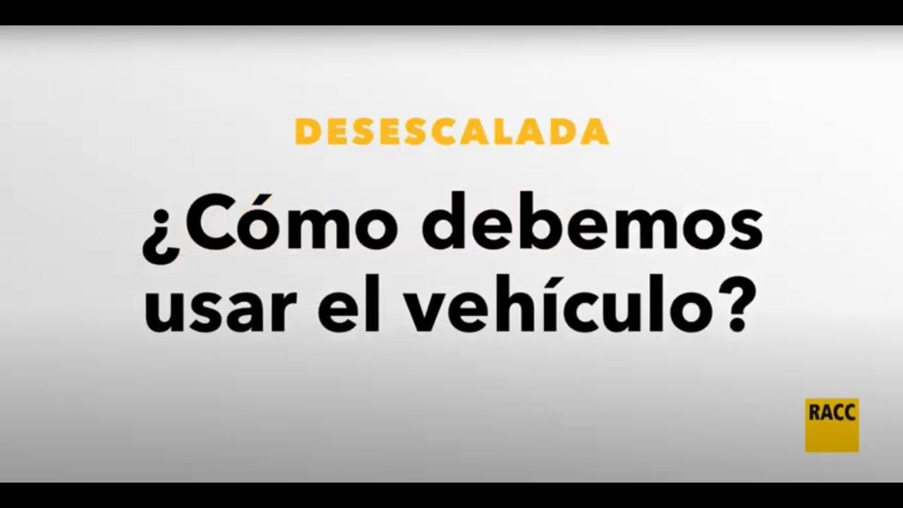 RACC Usos del vehículo en la desescalada