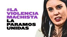 Irene Montero, junto al lema de la campaña
