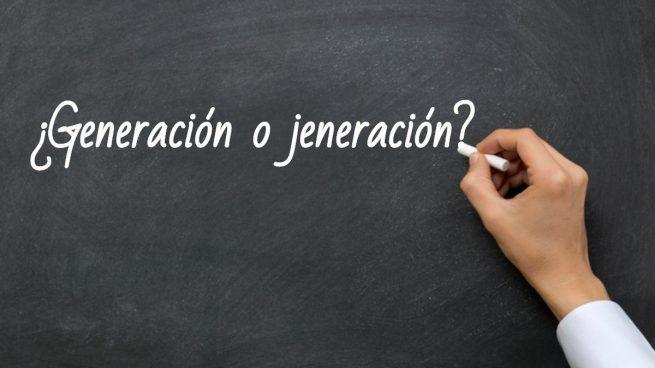 Cómo se escribe generación o jeneración