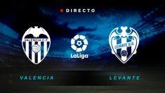 Valencia – Levante, en directo   Liga Santander hoy