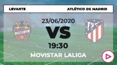 ATLETICoLevante – Atlético de Madrid: dónde ver y horario del partido de hoy de Liga Santander por TV online en directo.
