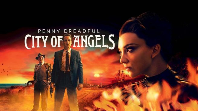 Penny-Dreadful-City-of-Angels (1)