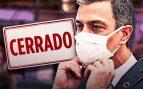 La «mala gestión» de Pedro Sánchez ha provocado ya el cierre de 60.000 negocios en la crisis del coronavirus