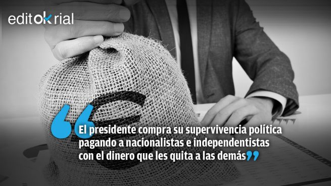 Sánchez paga a catalanes y vascos a costa de esquilmar al resto de españoles