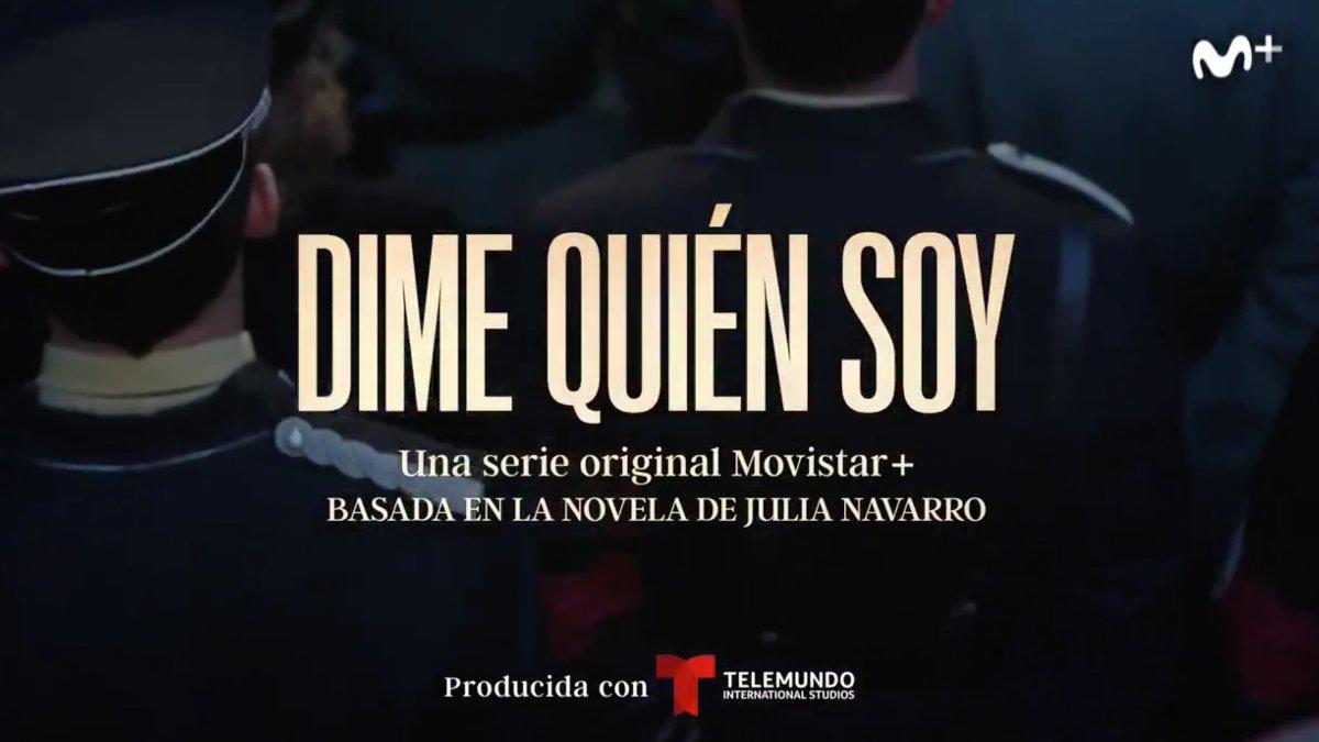 'Dime quién soy' llegará a Movistar+ en otoño