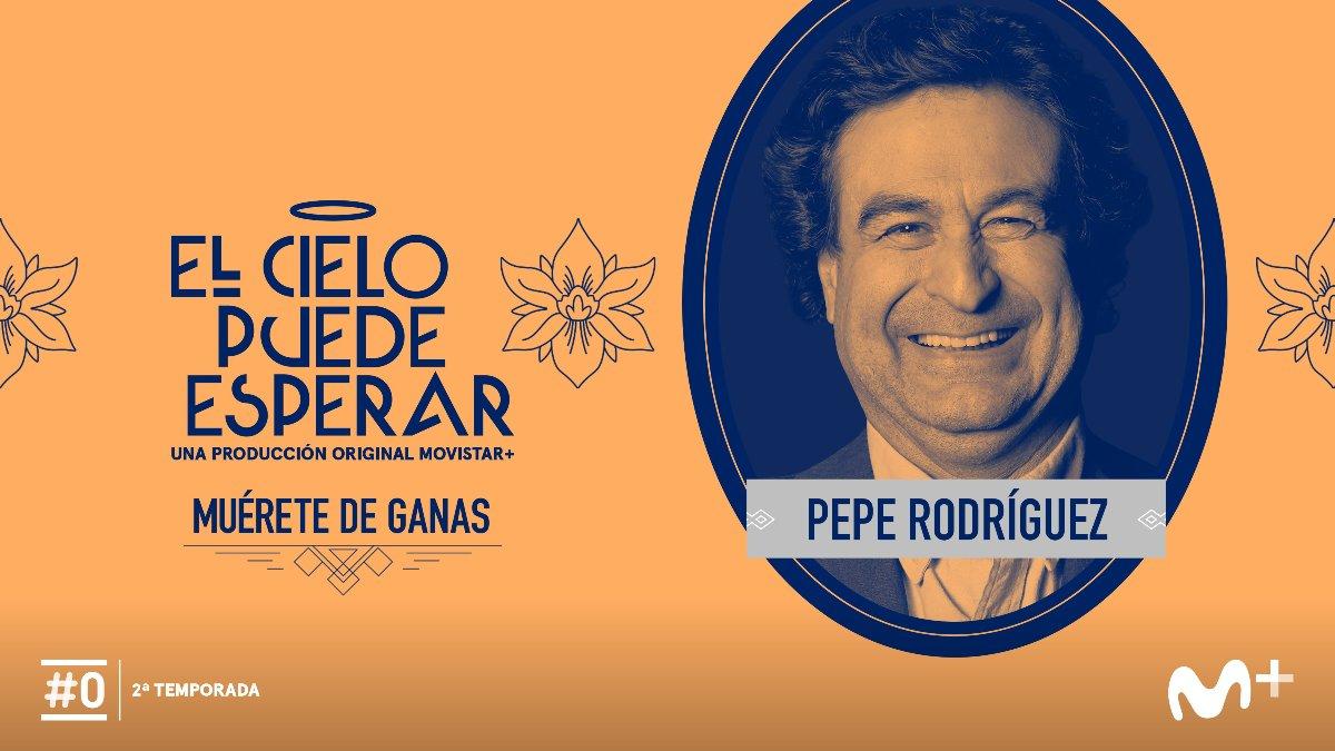 Pepe Rodríguez estará en su funeral en 'El cielo puede esperar'