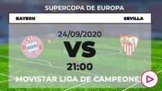 ¡Final Supercopa de Europa: Bayern – Sevilla | Partido de la final de la Supercopa de Europa.