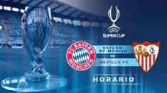 Final Supercopa de Europa: Bayern – Sevilla | Partido de la final de la Supercopa de Europa.