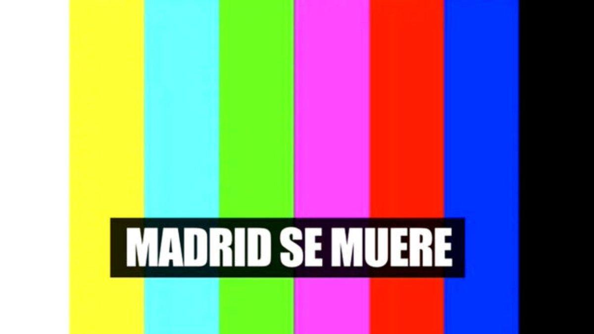 Madrid se muere