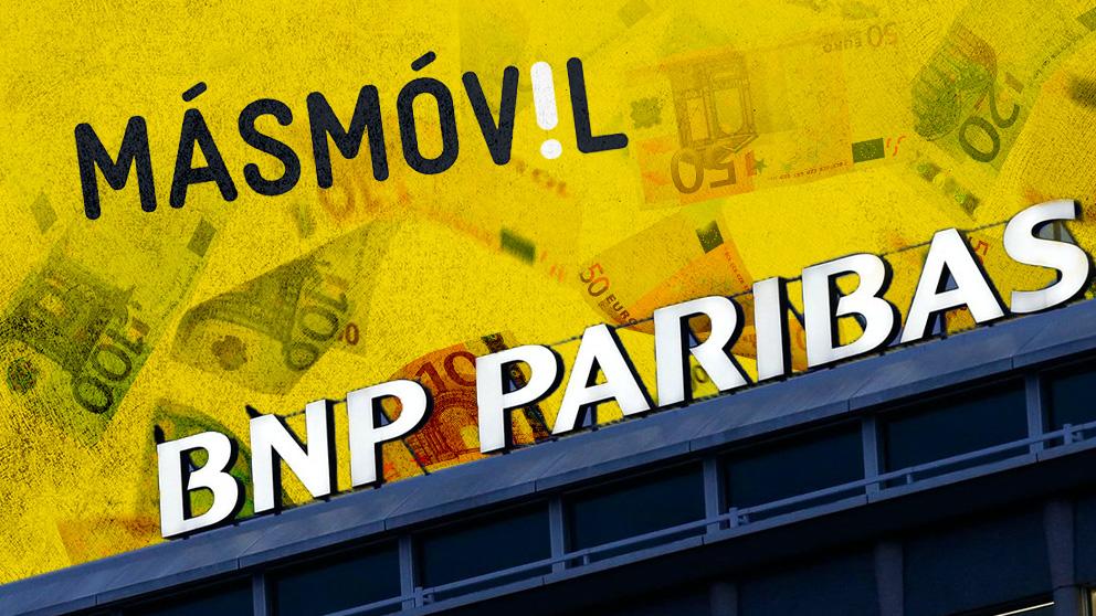MásMóvil y BNP Paribas.