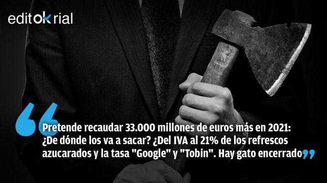 Échense a temblar: Sánchez esconde un hachazo fiscal