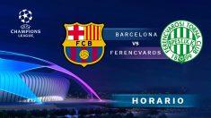 Champions League 2020-2021: Barcelona – Ferencvaros| Horario del partido de fútbol de Champions League.