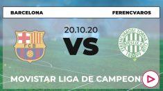 Champions League 2020-2021: Ferencvaros – Barcelona| Horario del partido de fútbol de Champions League.