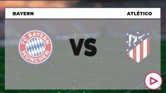 Bayern – Atlético: fase de grupos de la Champions League.