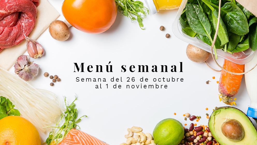 Menú semanal saludable: Semana del 26 de octubre al 1 de noviembre de 2020
