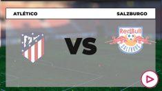 Champions League 2020-2021: Atlético de Madrid – RB Salzburgo| Horario del partido de fútbol de la Champions League.
