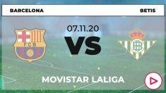 Barcelona-Betis: horario y dónde ver el partido de Liga Santander hoy online en directo por TV.