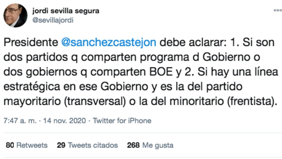 El mensaje publicado este sábado por el ex ministro Jordi Sevilla.