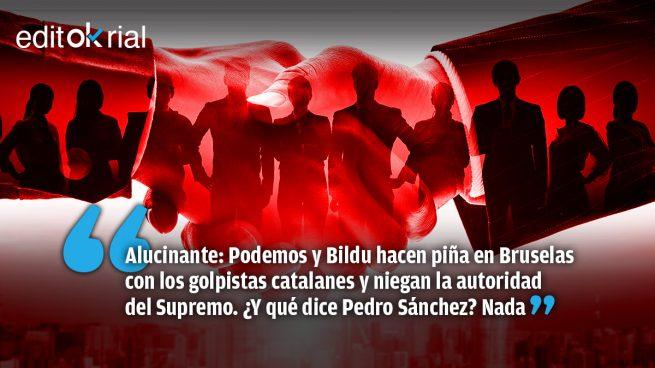 Los socios de Sánchez, «abogados defensores» de Puigdemont contra el Supremo