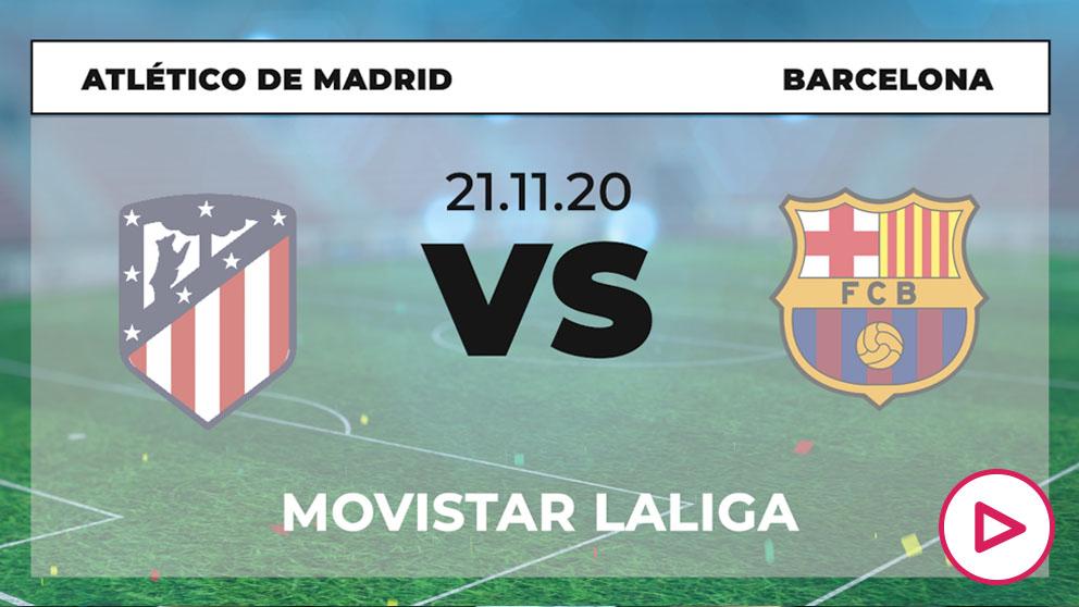 Atlético de Madrid-Barcelona: hora y dónde ver en directo por TV el partido de la Liga Santander.