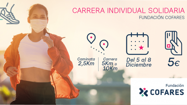 Carrera Solidaria 'Muévete por la Salud' de Fundación Cofares: ¡Anímate a correr por una buena causa!