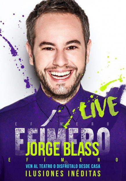 Jorge Blass - Efimero live cartel