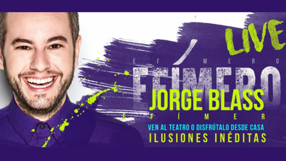 Jorge Blass presenta 'Efímero Live', su espectáculo híbrido para disfrutar en el teatro o desde casa.