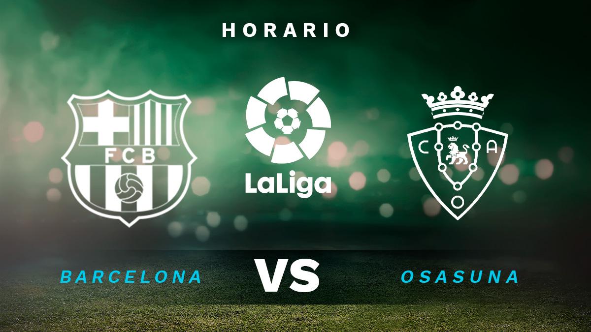 Barcelona – Osasuna: hora y dónde ver en TV y online el partido de la Liga Santander.