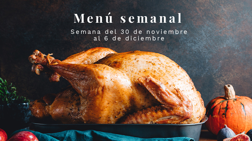 Menú semanal saludable: Semana del 30 de noviembre al 6 de diciembre de 2020