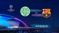 Ferencvaros – Barcelona: partido de la jornada 5 de la Champions League.