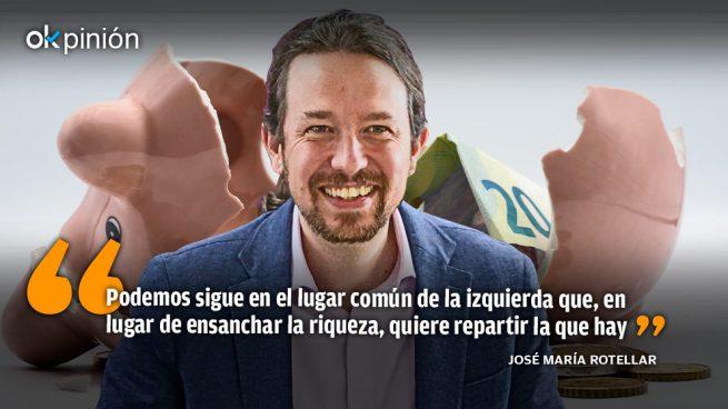 La receta laboral de Podemos nos llevaría a la miseria
