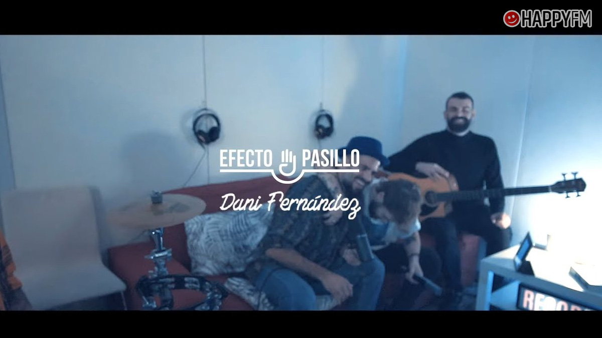 Efecto Pasillo y Dani Fernández
