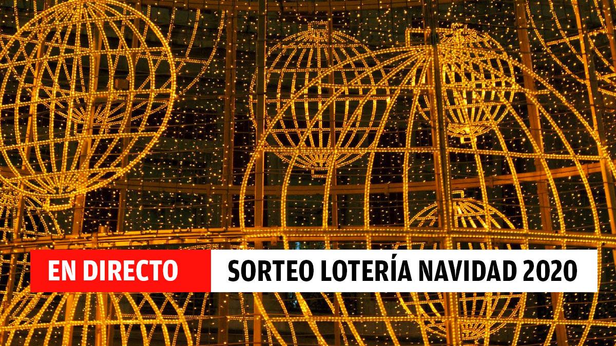 Sorteo Lotería de Navidad en directo | Lotería Nacional hoy
